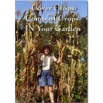 Cover Crops and Compost Crops in your Garden