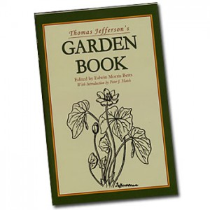 "Thomas Jefferson's ""Garden Book."""