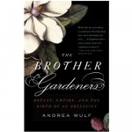 The Brother Gardeners, $17.95